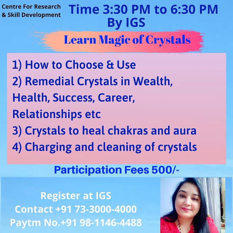 Crystals Healing Workshop By Shalini Malhotra