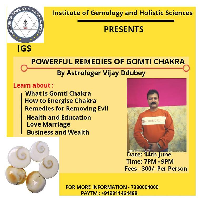 Powerful Remedies of GOMTI CHAKRA