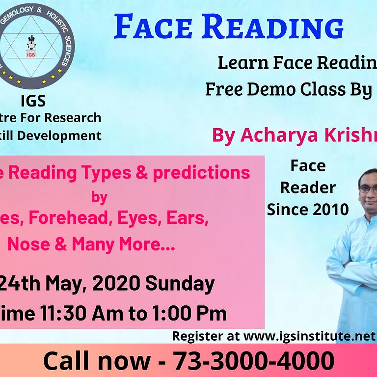 Free Face Reading Session by Acharya Krishna