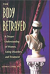 The Body Betrayed | Eating Disorder Therapy