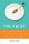 Lying in Weight   Eating Disorders