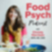 Food Psychology Podcast: Intuitive Eating