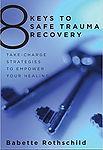Safe Trauma Recovery