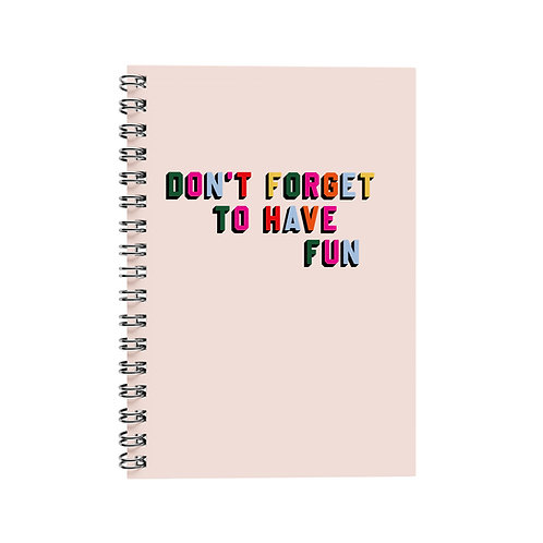 Notebook - Have Fun Pink
