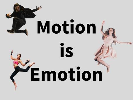 モーション is エモーション