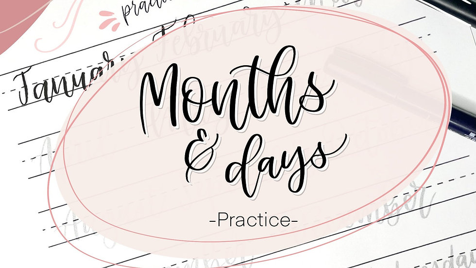 Hand lettering practice worksheet Months and days