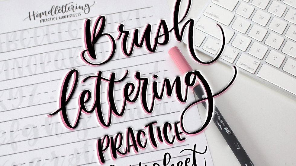 BrushLettering practice worksheet