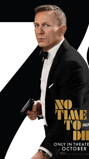 COMING SOON: 007: NO TIME TO DIE