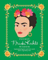 Pocket Frida Kahlo Wisdom
