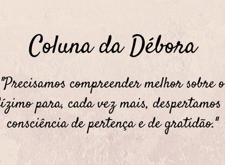 Coluna da Débora: o dízimo e a catequese
