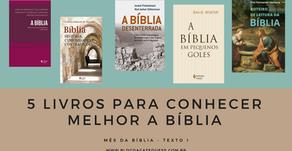 5 livros para conhecer melhor a Bíblia