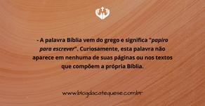 Mês da Bíblia: curiosidades e fatos