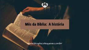 Mês da Bíblia: A história