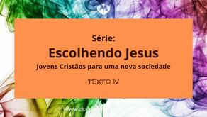 """Série """"Escolhendo Jesus"""": Por uma evangelização com a juventude"""