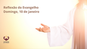 Reflexão do Evangelho: Festa do Batismo do Senhor | Mc 1,7-11