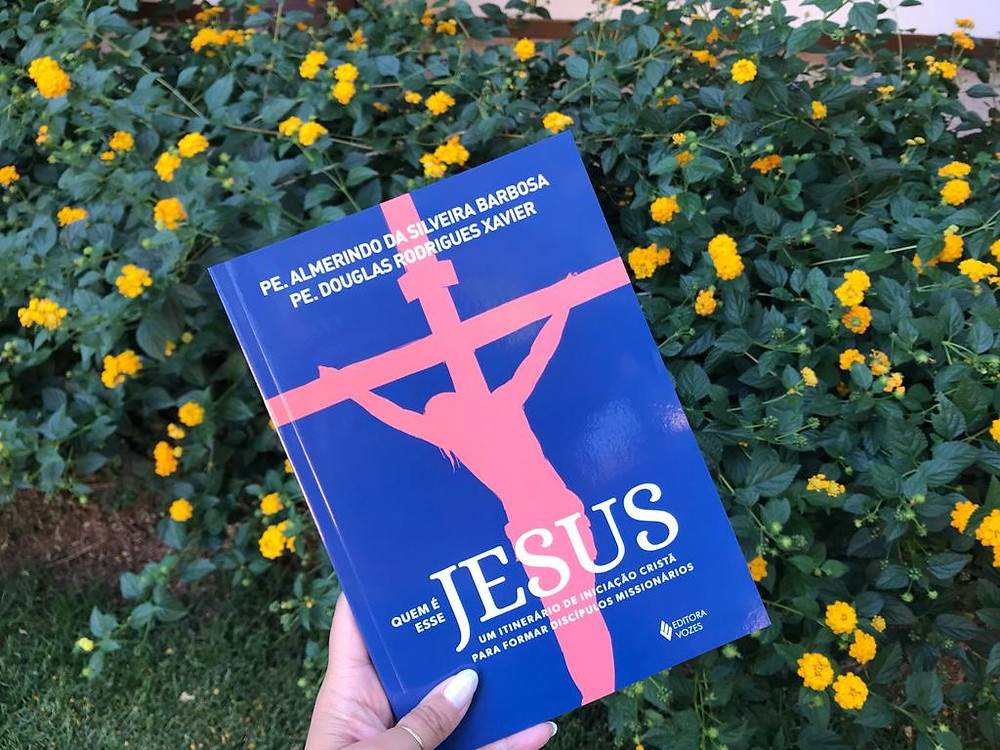 Quem é esse Jesus, dos autores Pe. Almerindo da Silveira Barbosa e Pe. Douglas Rodrigues Xavier