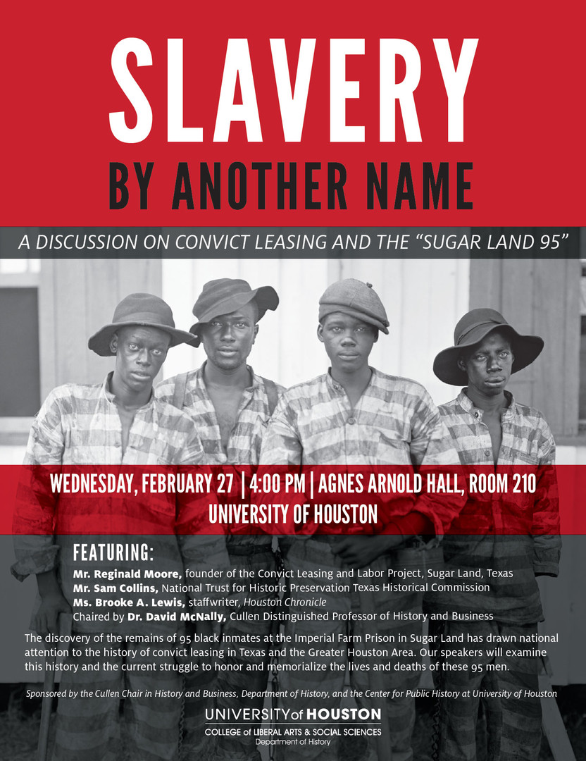 """Slavery by Another Name: A Discussion on Convict Leasing and the """"Sugar Land 95"""""""