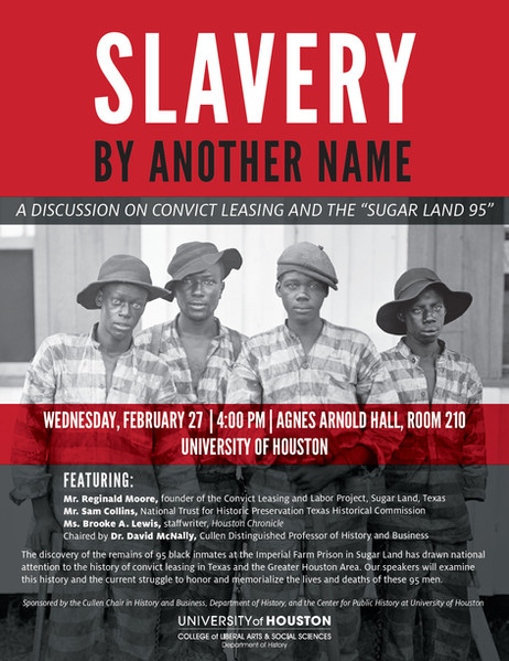 "Slavery by Another Name: A Discussion on Convict Leasing and the ""Sugar Land 95"""