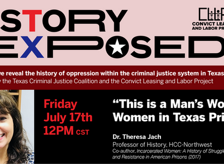 "History Exposed: ""This is a Man's World"": Women in Texas Prisons (07/17/20)"