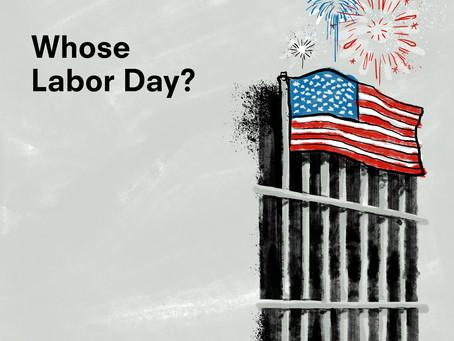 Whose Labor Day?