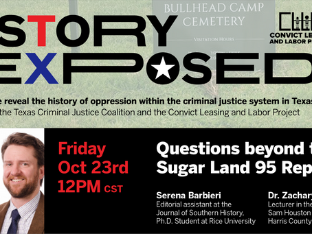 History Exposed: Questions beyond the Sugar Land 95 Report (10/23/20)