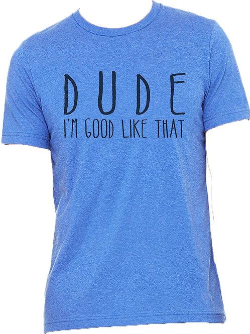 Men's & Teen's DUDE Tee