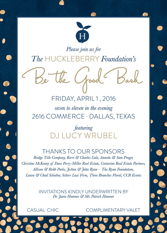 "The Huckleberry Foundation's ""Be the Good"" Bash Set for April 1"