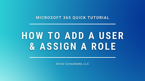 Quick M365 Tutorial - Add User & Assign