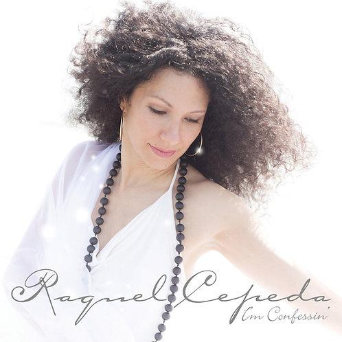 I'm Confessin' - Raquel Cepeda | Audio CD