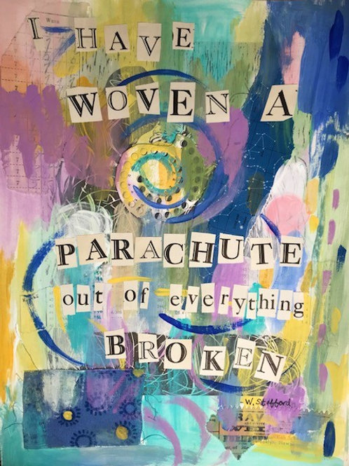 """I have woven a parachute""  - print 11 x 14"""