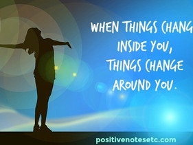 When Things Change Inside