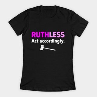 RUTHLESS tshirt image.jpg