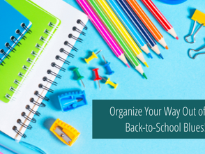 Organize Your Way Out of the Back-to-School Blues