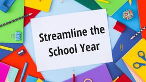 Streamline the School Year
