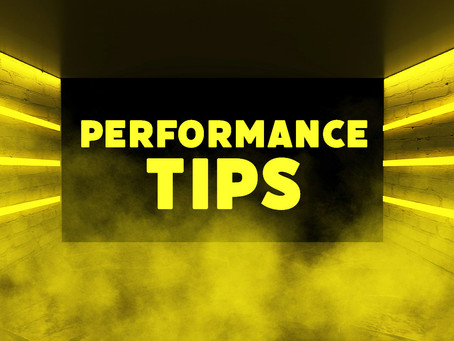 My Top 5 Performance Tips