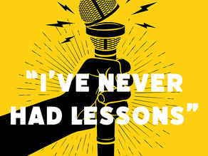"TRENDY: ""I've never had voice lessons"""