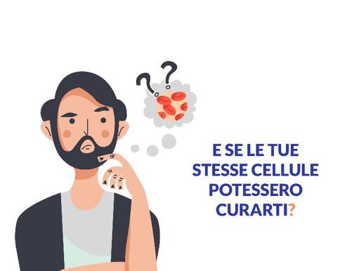 E se le tue stesse cellule potessero curarti?