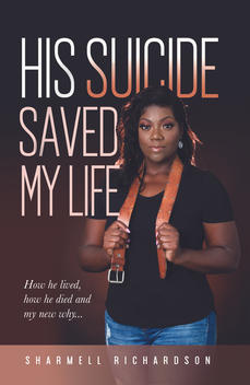 His Suicide Saved My Life