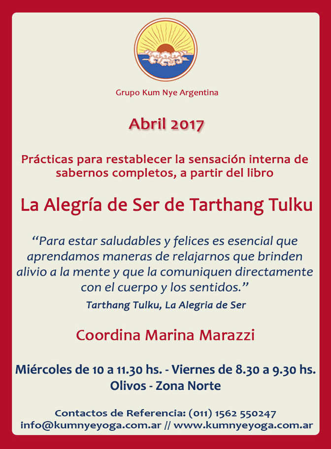 """La Alegría de Ser"" de Tarthang Tulku en C.A.B.A. • Abril 2017"