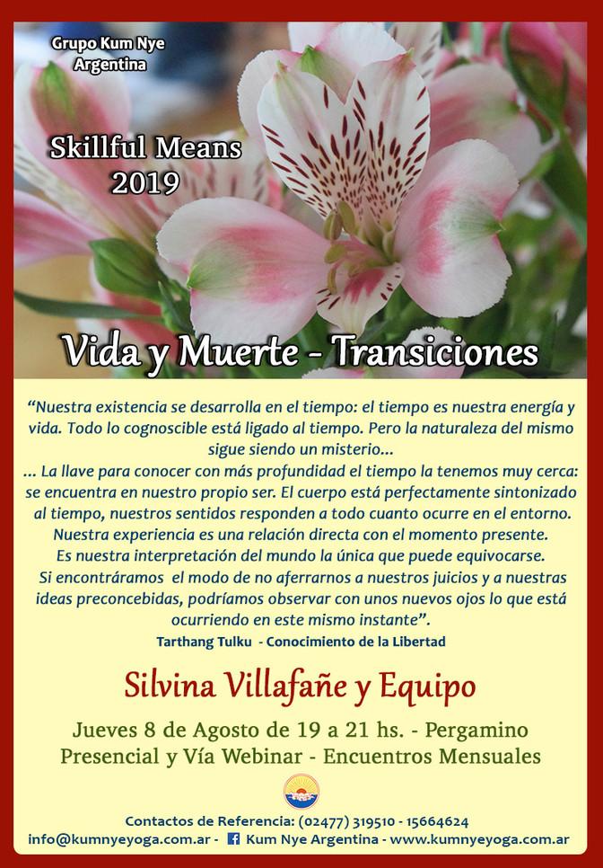 """Skillful Means """"Vida y Muerte - Transiciones"""" en Pergamino - Agosto 2019"""