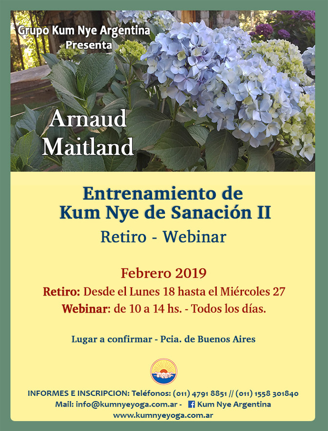 Entrenamiento - Retiro - Webinar - Kum Nye de Sanación II - Arnaud Maitland - Febrero 2019