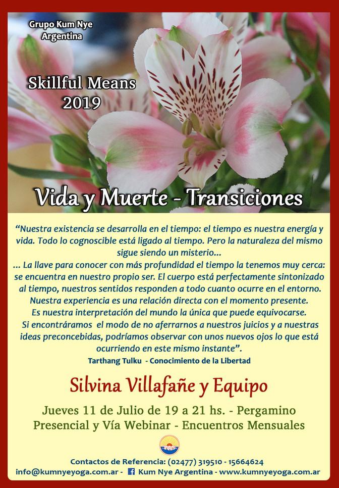 """Skillful Means """" Vida y Muerte - Transiciones"""" en Pergamino - Julio 2019"""