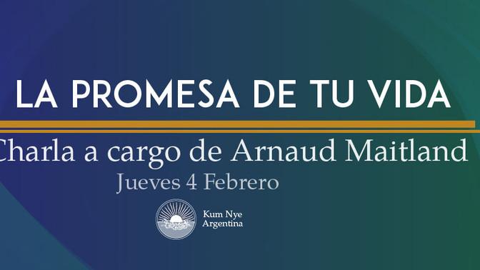 La Promesa de tu Vida • Charla con Arnaud Maitland