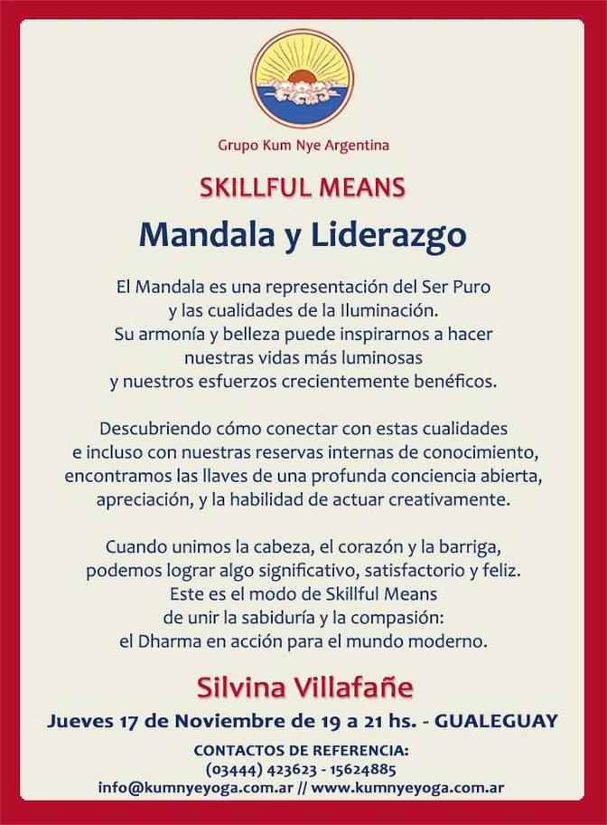 Skillful Means - Madala y Liderazgo - Gualeguay • Noviembre 2016