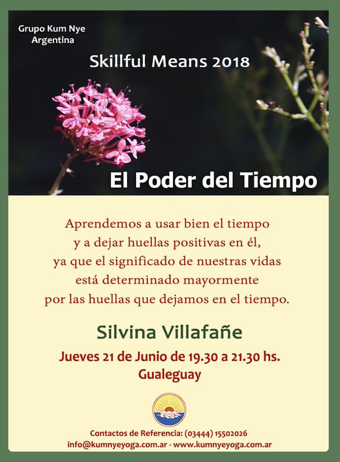 Skillful Means - El Poder del Tiempo en Gualeguay - Entre Ríos • Junio 2018
