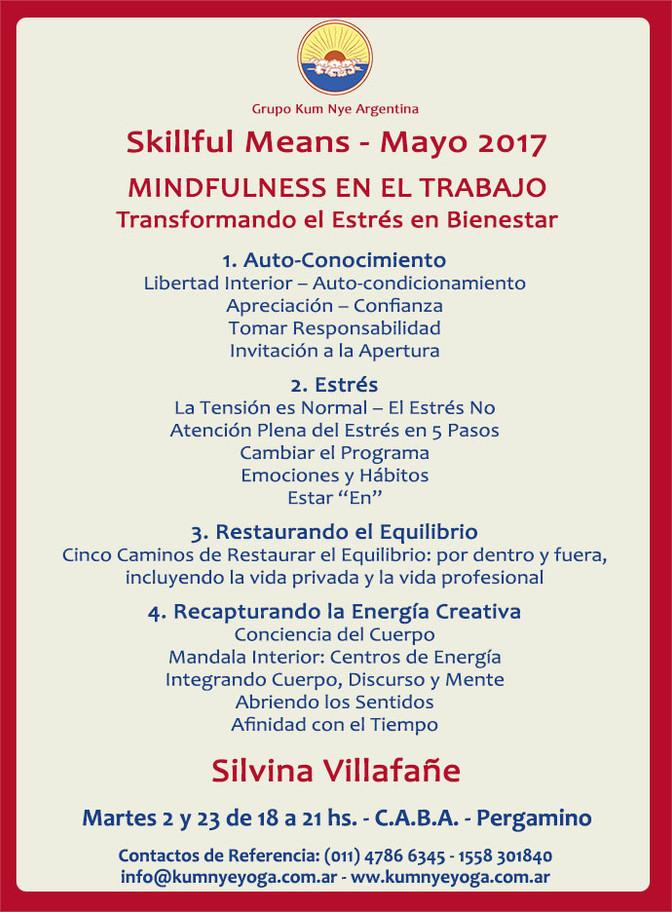 Skillful Means - Mindfulness en el Trabajo - Transformando el Estrés en Bienestar • Mayo 2017