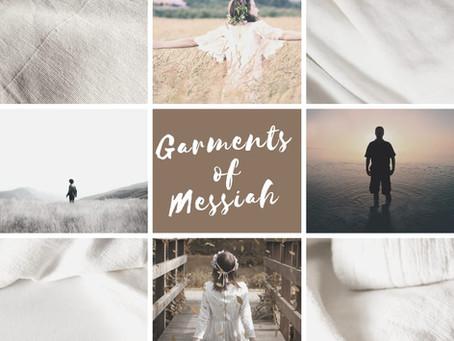 Garments of Messiah