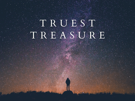 Truest Treasure