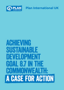Achieving Sustainable Development Goal 8.7 in the Commonwealth: A Case for Action