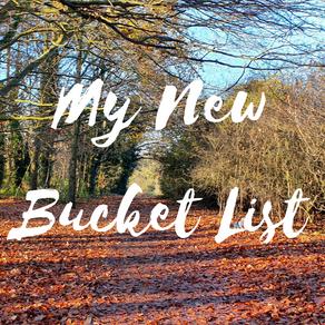 My New Bucket List